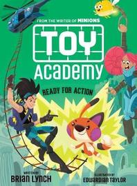 Ready for Action (Toy Academy #2) by Brian Lynch
