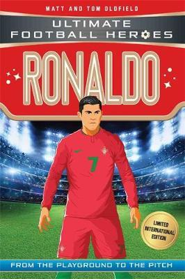 Ronaldo (Ultimate Football Heroes - Limited International Edition) by Matt Oldfield