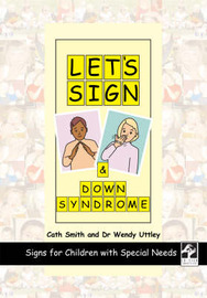 Let's Sign and Down Syndrome by Cath Smith image