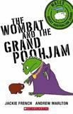 The Wombat and the Grand Poohjam by Jackie French