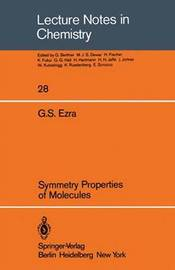 Symmetry Properties of Molecules by G S Ezra