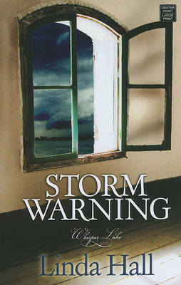 Storm Warning by Linda Hall