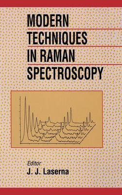 Modern Techniques in Raman Spectroscopy
