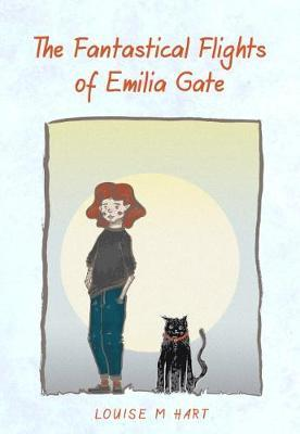 The Fantastical Flights of Emilia Gate by Louise M Hart image