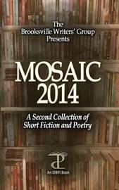 Mosaic 2014 by Brooksville Writers' Group