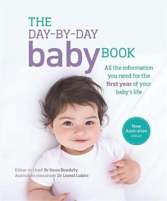 The Day-by-day Baby Book by DK Australia