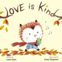 Love Is Kind by Laura Sassi