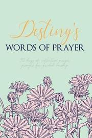 Destiny's Words of Prayer by Puddingpie Journals