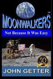 Moonwalkers by John Getter