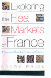 Exploring the Flea Markets of France by Sandy Price image