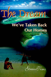 The Dream: We've Taken Back Our Homes by Grace Tims image