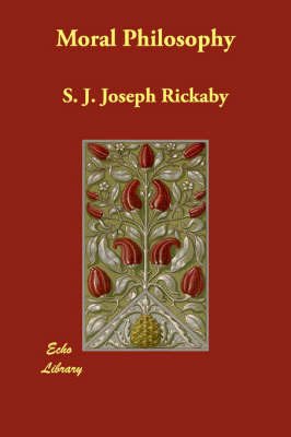 Moral Philosophy by S. J. Joseph Rickaby image