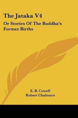 The Jataka V4: Or Stories of the Buddha's Former Births image