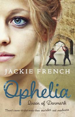 Ophelia by Jackie French