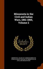 Minnesota in the Civil and Indian Wars, 1861-1865, Volume 2 image