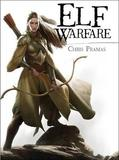 Elf Warfare by Chris Pramas