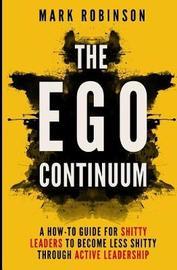 The Ego Continuum by Mark Robinson