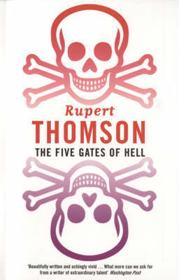 The Five Gates of Hell by Rupert Thomson