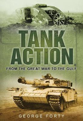 Tank Action by George Forty image