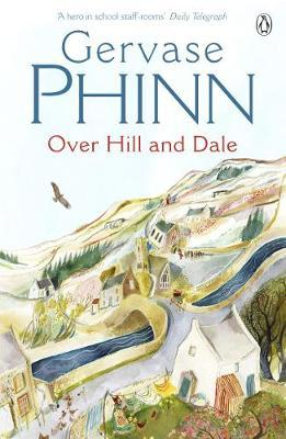 Over Hill and Dale by Gervase Phinn image