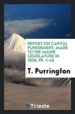 Report on Capital Punishment by T Purrington