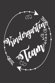 Kindergarten Team by Creative Juices Publishing