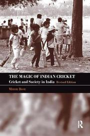 The Magic of Indian Cricket by Mihir Bose image
