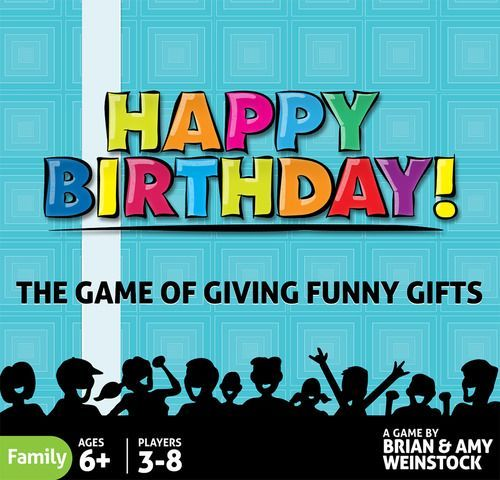 Happy Birthday! - The Game of Giving Funny Gifts