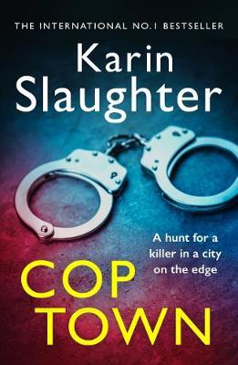 Cop Town by Karin Slaughter