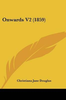 Onwards V2 (1859) by Christiana Jane Douglas image