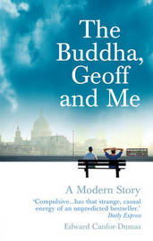The Buddha, Geoff and Me by Edward Canfor-Dumas image