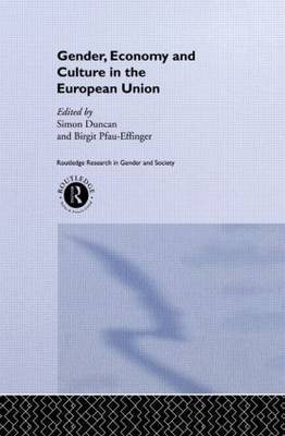 Gender, Economy and Culture in the European Union by Simon Duncan image
