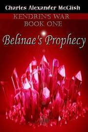 Belinae's Prophecy by Charles Alexander McClish image