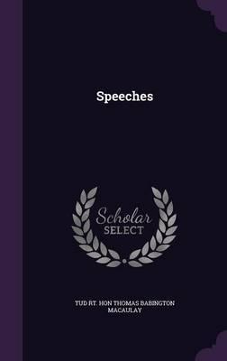 Speeches by Tud Rt Hon Thomas Babington Macaulay image