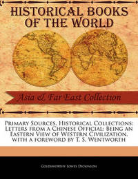 Primary Sources, Historical Collections by Goldsworthy Lowes Dickinson