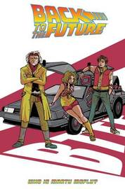 Back To The Future Who Is Marty McFly? by Bob Gale