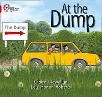 At the Dump by Claire Llewellyn
