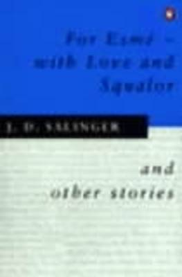 For Esme - with Love and Squalor by J.D. Salinger image