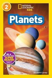 National Geographic Kids Readers: Planets by Laura Marsh
