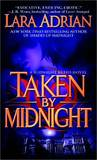 Taken by Midnight (Midnight Breed series #8) (US Ed.) by Lara Adrian