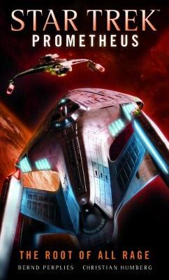 Star Trek Prometheus - The Root of All Rage by Christian Humberg image