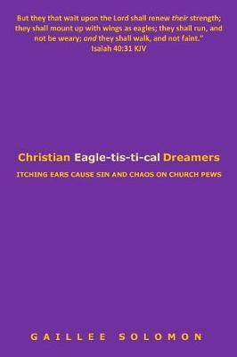 Christian Eagle-Tis-Ti-Cal Dreamers by Gaillee Solomon