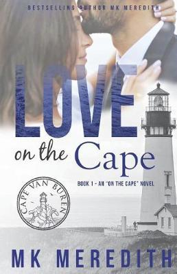 Love on the Cape by Mk Meredith