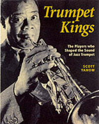 The Trumpet Kings by Scott Yanow
