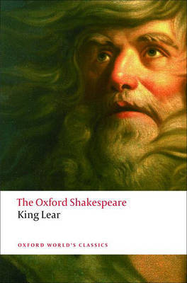 The History of King Lear: The Oxford Shakespeare by William Shakespeare image
