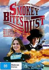 Smokey Bites The Dust on DVD
