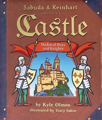Castle: Medieval Days and Knights by Robert Sabuda