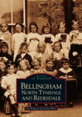 Bellingham, North Tynedale & Redesdale by Ian Roberts