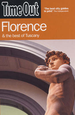 """Time Out"" Florence: And the Best of Tuscany by Time Out Guides Ltd image"