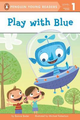Play with Blue by Bonnie Bader image